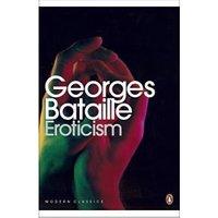 Eroticism (Penguin Modern Classics)