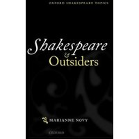 Shakespeare and Outsiders (Oxford Shakespeare Topics)