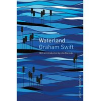 Waterland: Picador Classic (Paperback)