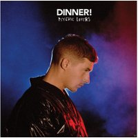Dinner - Psychic Lovers - (LP + Download)