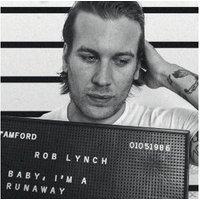 Rob Lynch - Baby, I'm A Runaway - (LP + Download)