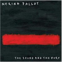 Nerina Pallot - The Sound And The Fury (Lp+Mp3) - (LP + Download)