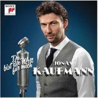 Jonas Kaufmann - Du bist die Welt für mich