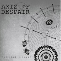 Axis Of Despair - MANKIND CRAWLS - (Vinyl)