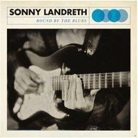 Sonny Landreth - Bound By The Blues (Lp+Mp3) – (LP)