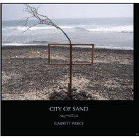 Garrett Pierce - City Of Sand – (LP)
