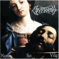 Cryptopsy - None So Vile - (Vinyl)