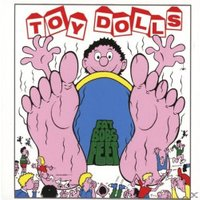 Toy Dolls - Fat Bobs Feet - (Vinyl)