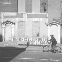 VARIOUS - The Bristol Roots Explosion - (Vinyl)