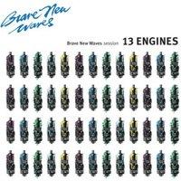 13 Engines - Brave New Waves Session (LTD Blue Vinyl) - (Vinyl)