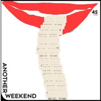 Ariel Pink - Another Weekend/Ode To The G - (Vinyl)