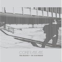 Contrastate - TRUE BELIEVER - (Vinyl)