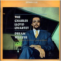 Charles Lloyd - Dream Weaver - (Vinyl)