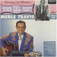 Merle Travis - At Town Hall Party 1958 & 1959 - (Vinyl)