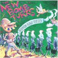 New Bomb Turks - Information Highway Revisited - (Vinyl)