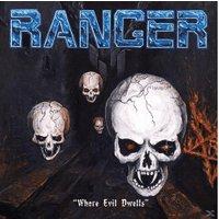 Ranger - Where Evil Dwells (Vinyl)