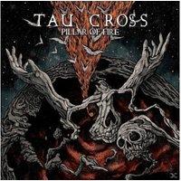 Tau Cross - Pillar Of Fire (2LP Black Vinyl) - (LP)