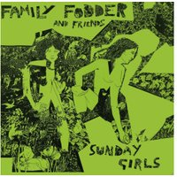Family Fodder - Sunday Girls (Director's Cut) - (Vinyl)