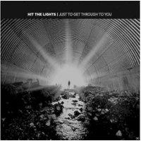 Hit The Lights - Just To Get Through To You (Ltd.Vinyl) - (Vinyl)