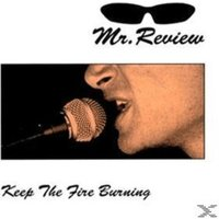MR.REVIEW - Keep The Fire Burning - (Vinyl)