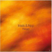 Robert & Theo Trav Fripp - Thread - (Vinyl)