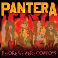 Pantera - Before We Were Cowboys (Red Vinyl)