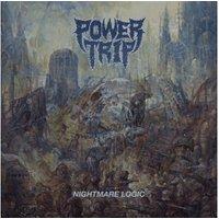 Power Trip - Nightmare Logic (Vinyl)