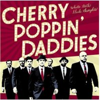 Cherry Poppin Daddies - White Teeth,Black Thoughts (Vinyl)