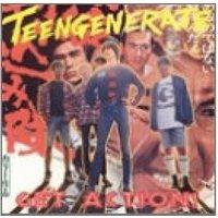 Teengenerate - Get Action (Vinyl)