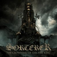 Sorcerer - The Crowning of the Fire King (Vinyl)