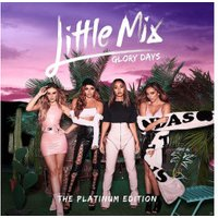 Little Mix - Glory Days: The Platinum Edition (CD + DVD)