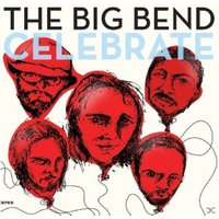Chet Vincent & The Big Bend - Celebrate (Vinyl)