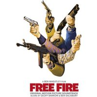 Geoff Barrow, Ben Salisbury - Free Fire: Original Motion Picture Soundtrack (2LP) (Vinyl)