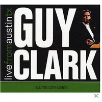 Guy Clark - Live From Austin,TX (Vinyl)