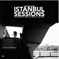 Ilhan Ersahin - Istanbul Sessions (Vinyl)