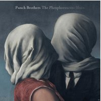 Punch Brothers - The Phosphorescent Blues (Vinyl)
