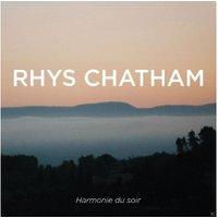 Rhys Chatham - Harmonie Du Soir (Vinyl)