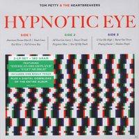 Tom Petty & The Heartbreakers Petty - Hypnotic Eye (Vinyl)