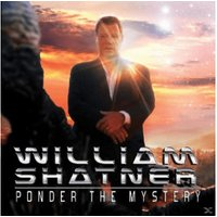 William Shatner - PONDER THE MYSTERY (Vinyl)