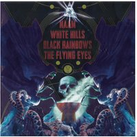 White Hills, Black Rainbows, Naam, The Flying Eyes - 4-Way Split (Vinyl)