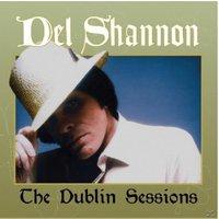 Del Shannon - Dublin Sessions (Vinyl)