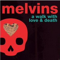 Melvins - A WALK WITH LOVE AND DEATH (Vinyl)