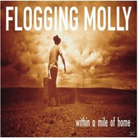 Flogging Molly - Within A Mile Of Home (Vinyl)