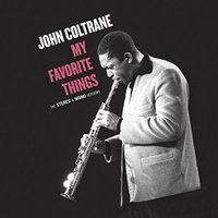John Coltrane - My Favorite Things - The Stereo & Mono Original Versions (2LP) [VINYL]
