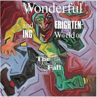 the Fall - The Wonderful And Frightening World Of The Fall [Expanded Edition] [VINYL]