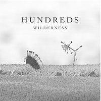 Hundreds - Wilderness (Lp+cd) [VINYL]