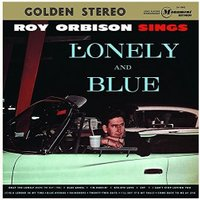 Roy Orbison - Lonely and Blue [180 gm vinyl]