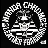 Wanda Chrome & The Leather Pharaohs - Eleven The Hard Way (Vinyl)