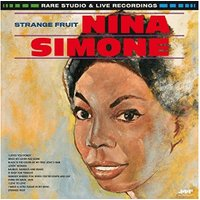 Nina Simone - Strange Fruit: Rare Studio & Live Recordings (Vinyl)