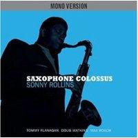 Sonny Rollins - Saxophone Colossus (Mono Version) (Vinyl)